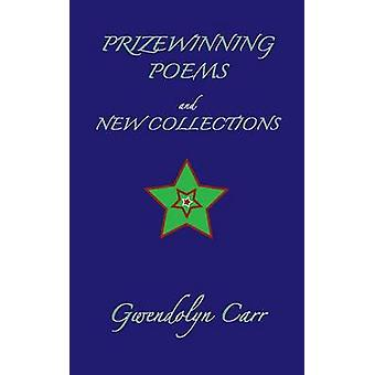 Prizewinning Poems and New Collections by Carr & Gwendolyn