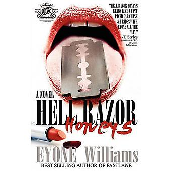 Hell Razor Honeys The Cartel Publications Presents by Williams & Eyone