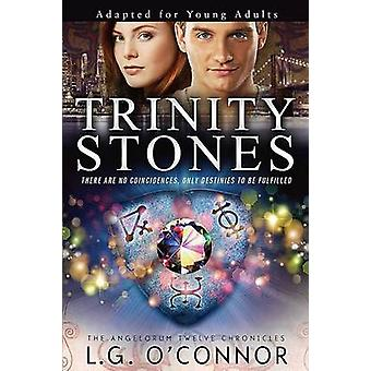 Trinity Stones Adapted for Young Adults by OConnor & L.G.