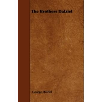 The Brothers Dalziel by Dalziel &  George