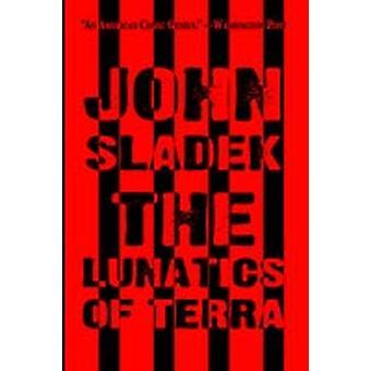 The Lunatics of Terra by Sladek & John