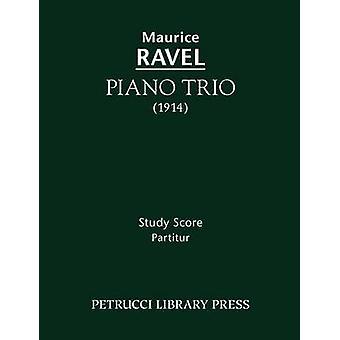 Piano Trio Study score by Ravel & Maurice