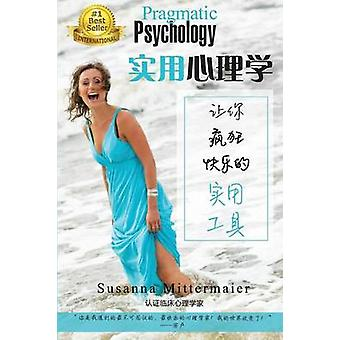 Pragmatic Psychology Simplified Chinese by Mittermaier & Susanna