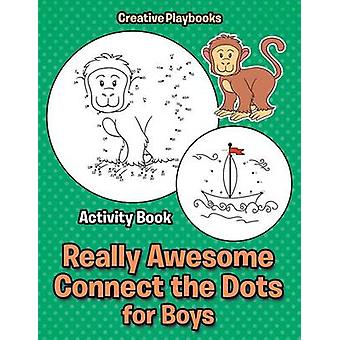 Really Awesome Connect the Dots for Boys Activity Book by Creative Playbooks