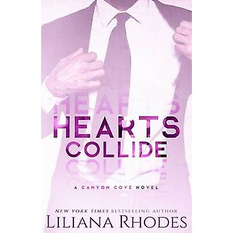 Hearts Collide by Rhodes & Liliana