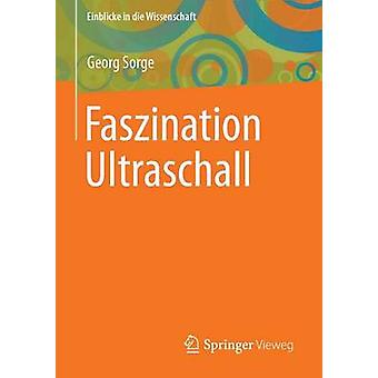 Faszination Ultraschall by Sorge & Georg