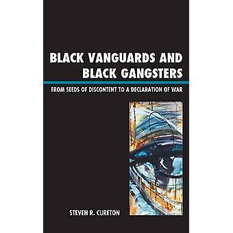 Black Vanguards and Black Gangsters by Cureton