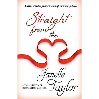 Straight from the Heart by Taylor & Janelle
