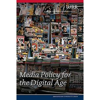 Media Policy for the Digital Age by WRR