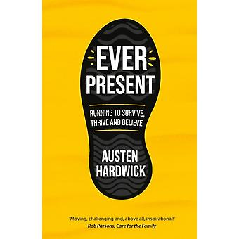 Ever Present by Hardwick & Austen