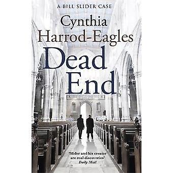 Dead End - A Bill Slider Mystery (4) by Cynthia Harrod-Eagles - 978075
