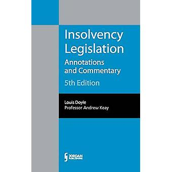 Insolvency Legislation - Annotations and Commentary (5th Revised editi