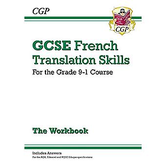 New Grade 9-1 GCSE French Translation Skills Workbook (includes Answe