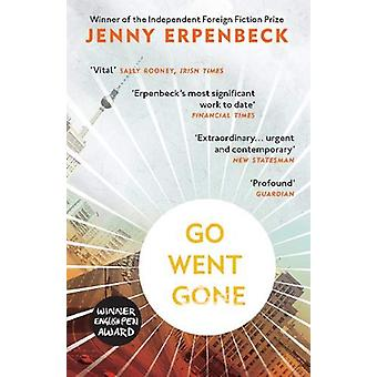 Go - Went - Gone by Jenny Erpenbeck - 9781846276224 Book
