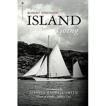 Island Going by Robert Atkinson - 9781912476428 Book