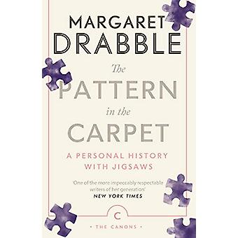 The Pattern in the Carpet - A Personal History with Jigsaws by Margare
