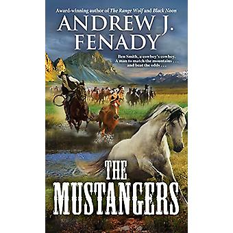 The Mustangers by Andrew J. Fenady - 9780786045037 Book