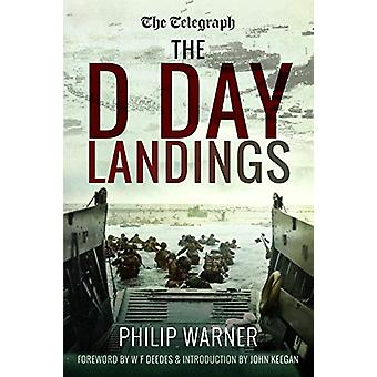 The Telegraph - The D Day Landings by Philip Warner - 9781526764164 B