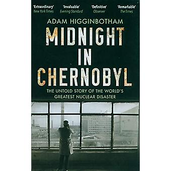 Midnatt i Tjernobyl - The Untold Story of the World's Greatest Nucle