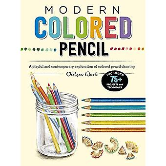 Modern Colored Pencil - A playful and contemporary exploration of colo