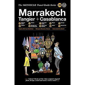 The Monocle Travel Guide to Marrakech by Monocle - 9783899559729 Book