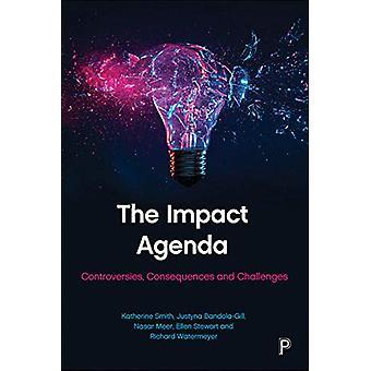 La Agenda de Impacto - Controversias - Consecuencias y Desafíos por Kat