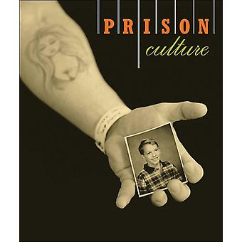 PrisonCulture by Edited by Sharon E Bliss & Edited by Kevin B Chen & Edited by Steve Dickison