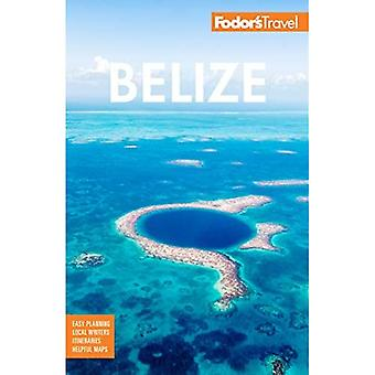 Fodor's Belize: With a Side Trip to Guatemala (Full-color Travel Guide)