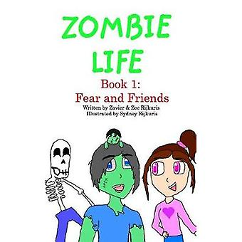Zombie Life by Zavier Rijkuris - 9781389288395 Book