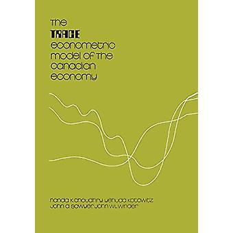 The Trace Econometric Model of the Canadian Economy by Nanda K Choudh