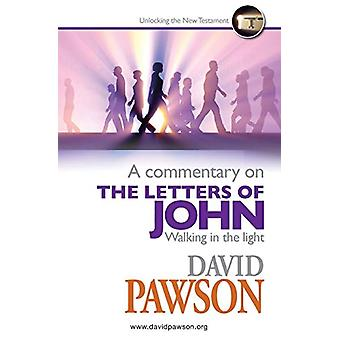 A Commentary on the Letters of John by David Pawson - 9781909886698 B