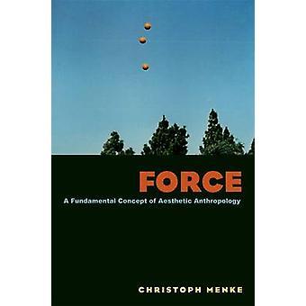 Force by Christoph Menke