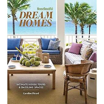 House Beautiful Dream Homes Intimate House Tours  Dazzling Spaces