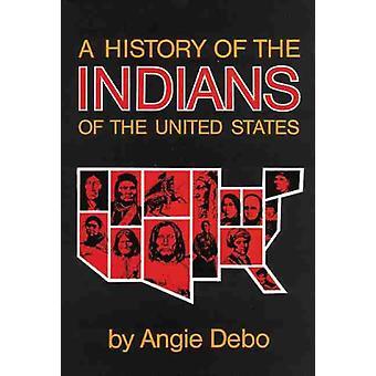Angie Debon Yhdysvaltain intiaanien historia