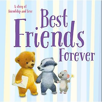 Best Friends Forever  Padded Board Book by Illustrated by Xenia Pavlova