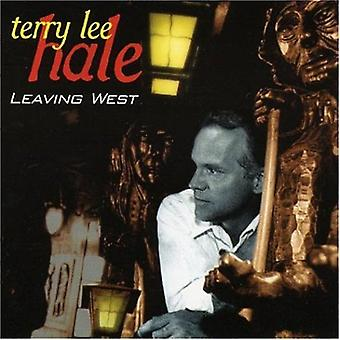 Terry Lee Hale - Leaving West [CD] USA import