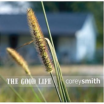 Corey Smith - Good Life [CD] USA import
