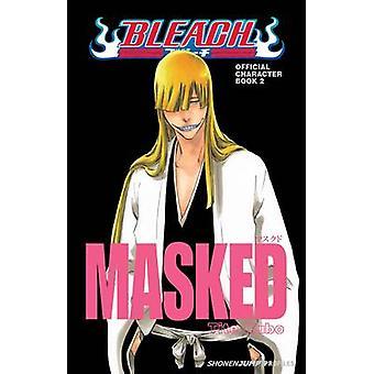 Bleach personnage masqué - officiel - livre 2 de Tite Kubo - 978142154230