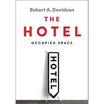 L'Hotel - lo spazio occupato dall'Hotel - occupato spazio - 978144261094