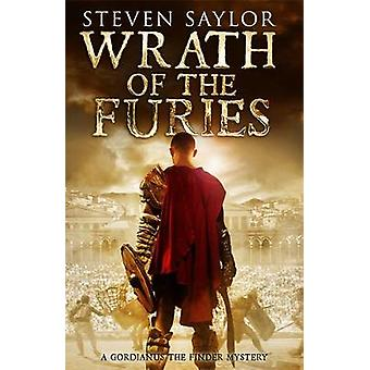 Wrath of the Furies by Steven Saylor - 9781472101990 Book