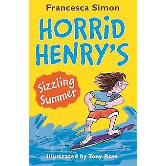 Rysliga Henrys fräsande sommaren av Francesca Simon - Tony Ross - 97815