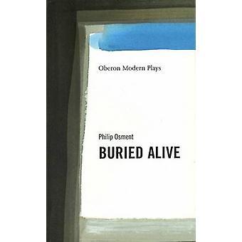 Von Philip Osment - 9781840021974 Buch lebendig begraben