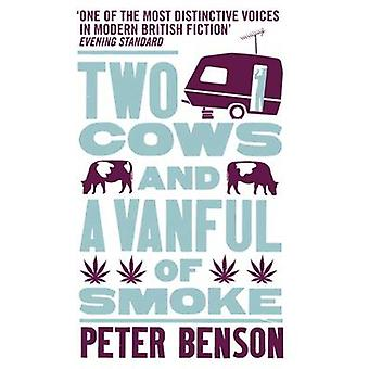 Two Cows and a Vanful of Smoke by Peter Benson - 9781846881770 Book