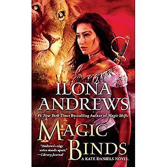 Lie magique: Un roman de Kate Daniels