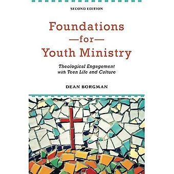 Fondations pour la pastorale des jeunes: un Engagement théologique avec Teen Life et de la Culture