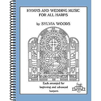 Psalmer och Bröllopsmusik för alla harpor: varje ordnat för början och avancerade Harpers (Sylvia Woods multi-level harpa böcker)