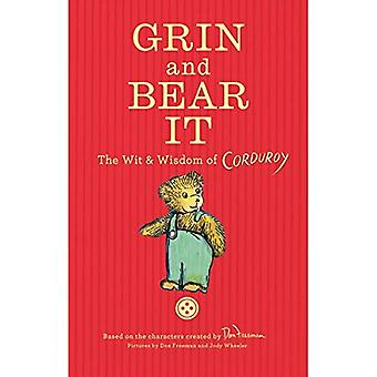 Grin and Bear It: The Wit� & Wisdom of Corduroy
