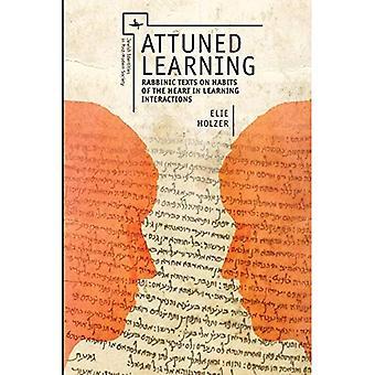 Abgestimmte lernen: Rabbinische Texte über die Gewohnheiten des Herzens in Lerninteraktionen (jüdische Identität in der postmodernen Gesellschaft)