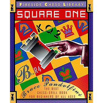 Square One A Chess Drill Book for Beginners by Pandolfini & Bruce
