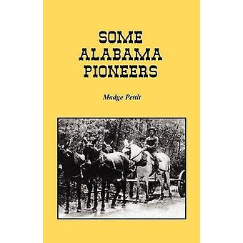 Alcuni pionieri di Alabama di Pettit & Madge